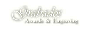 Grabados Awards & Engraving